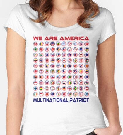 We Are America Multinational Patriot Flag Collective 2.0 Women's Fitted Scoop T-Shirt