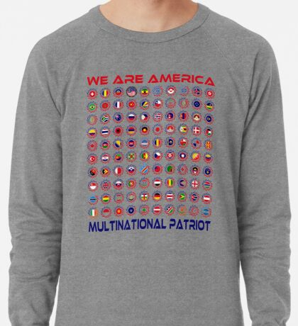 We Are America Multinational Patriot Flag Collective 2.0 Lightweight Sweatshirt