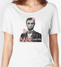 babe lincoln  Women's Relaxed Fit T-Shirt