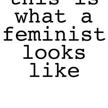 this is what a feminist looks like by coalesce
