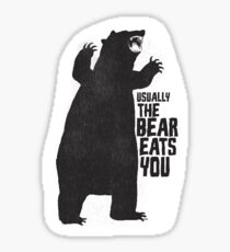 The Bear Eats You Sticker