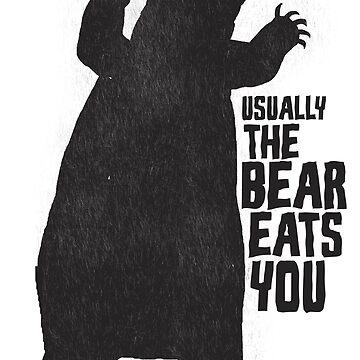 The Bear Eats You by stephencase