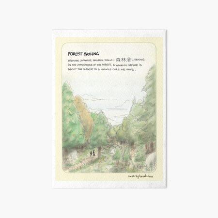 Forest bathing —Shinrin yoku Art Board Print