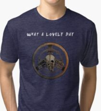What a Lovely Day Tri-blend T-Shirt
