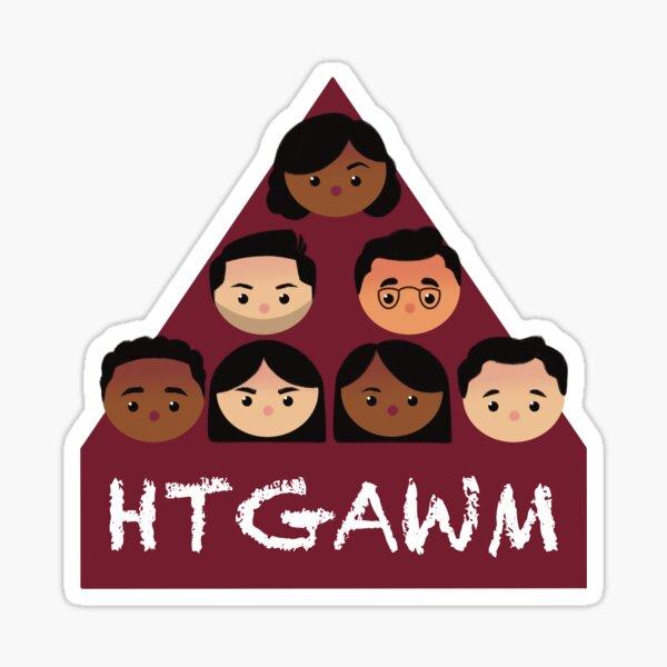 HTGAWM Sticker
