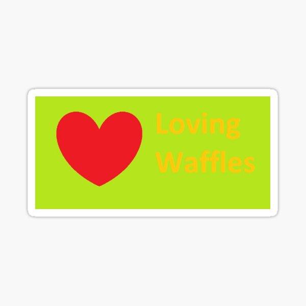 Loving Waffles Sticker