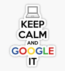 Keep Calm and Google It Sticker