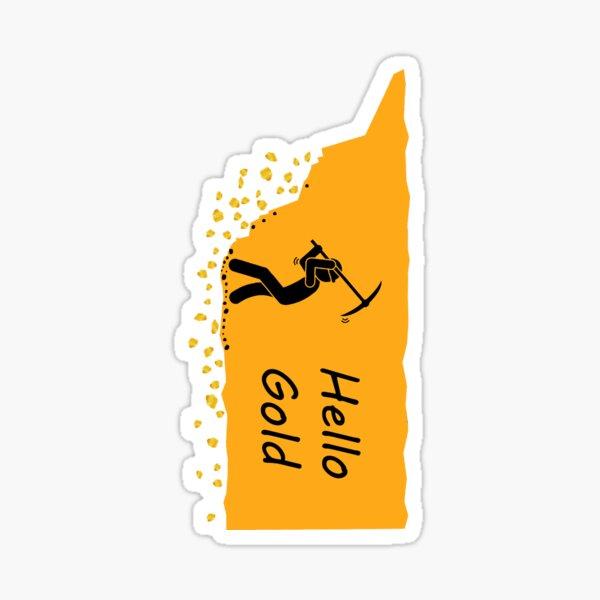 Hello Gold! Sticker