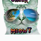 CAT WEARING SUNGLASSES CHECK MEOWT BEACH TROPICAL GRUMPY OCEAN MEOW KITTEN KITTY by MyHandmadeSigns
