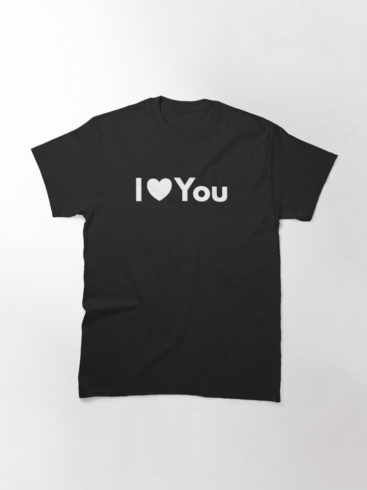 Alternate view of I Love You (White) Classic T-Shirt