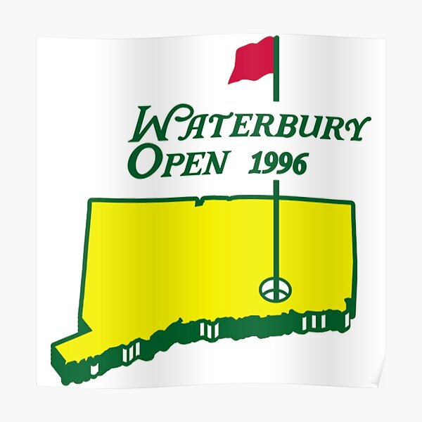 Happy Gilmore - Waterbury Open In Masters Style Shirt Funny Gifts Poster