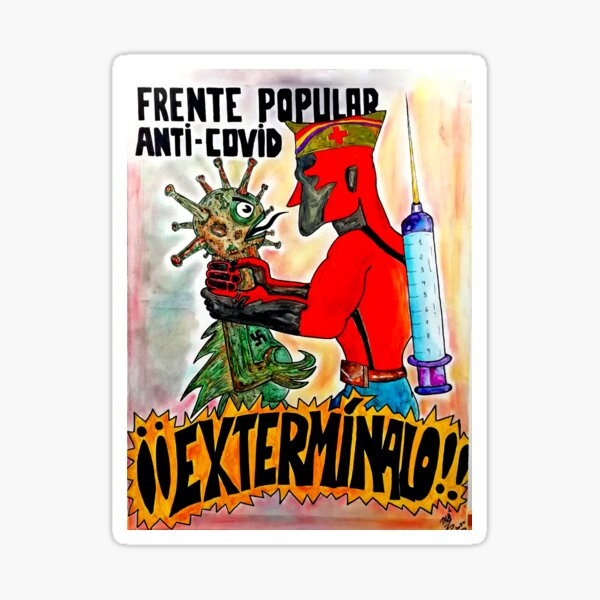 "TXUS BIXQUERT: ""TXUS BIXQUERT: ""Guerra Covid-19 - Frente Popular Anti-Covid"" Pegatina"
