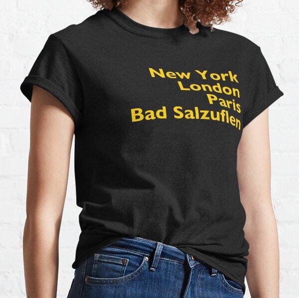 New York London Paris Bad Salzuflen Classic T-Shirt