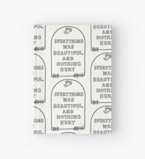 Slaughterhouse Five –Everything Was Beautiful and Nothing Hurt Hardcover Journal