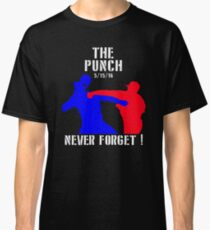 The Punch that Never Forget (5/15/16) Classic T-Shirt