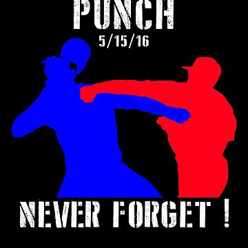 The Punch that Never Forget (5/15/16) by garlic-creative