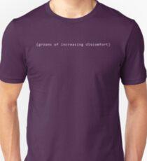 (groans of increasing discomfort) T-Shirt