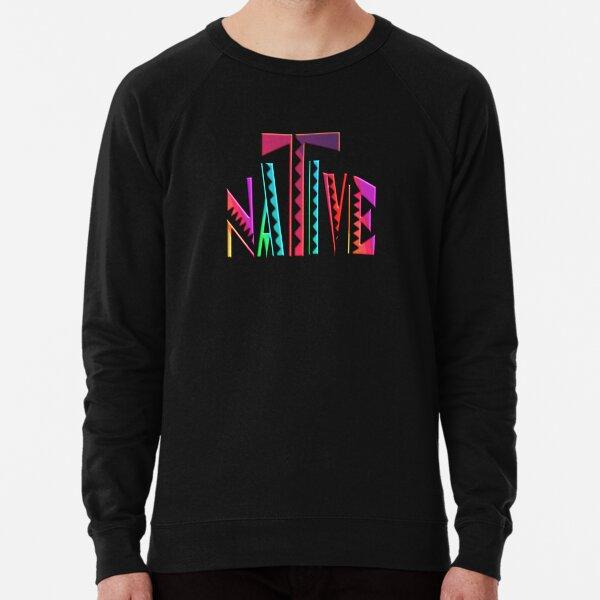 NATIVE -  NATIVE AMERICAN - NATIVE AMERICANS DAY Lightweight Sweatshirt