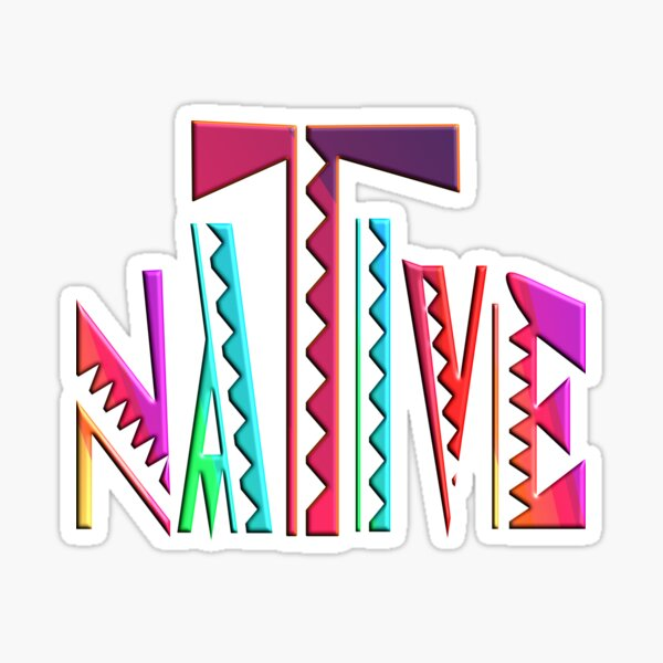 NATIVE -  NATIVE AMERICAN - NATIVE AMERICANS DAY Sticker