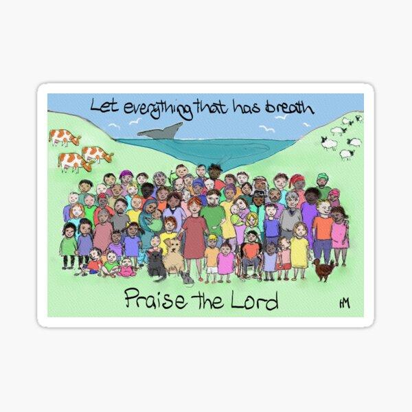 Psalm 150 verse 6 Sticker