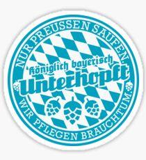 Königlich bayerisch unterhopft Sticker