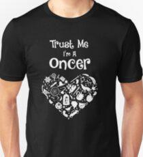 Trust Me I'm A Oncer! OUAT. T-Shirt