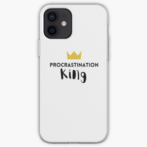 Procrastination King iPhone Soft Case