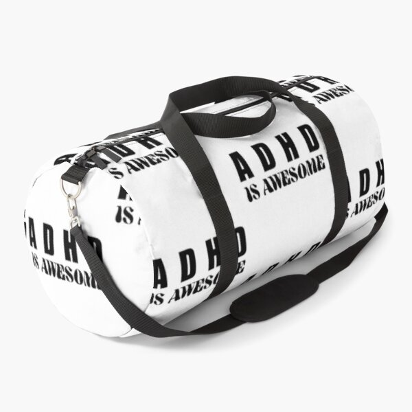 Adhd Is Awesome Adhd Awareness Month Adhd Warrior Attention Deficit Hyperactivity Disorder Duffle Bag