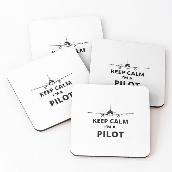 KEEP CALM I'm a PILOT Coasters (Set of 4)