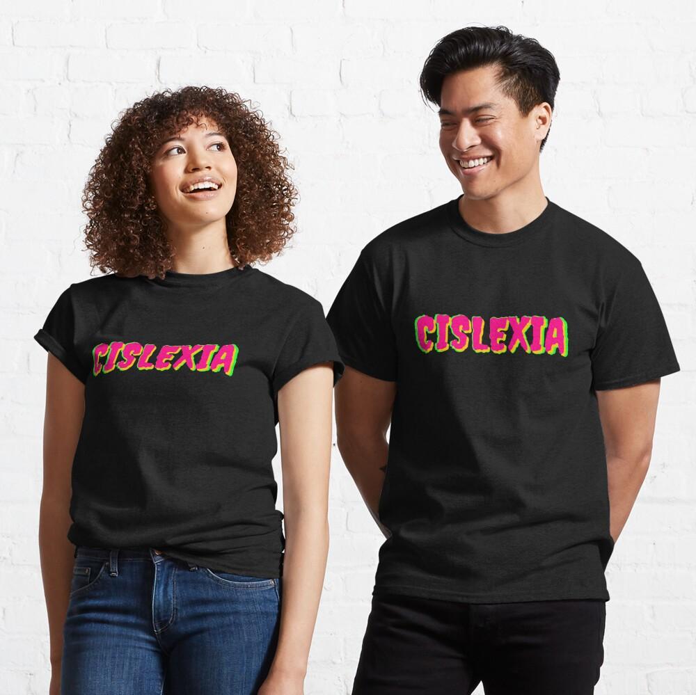 Cislexia Classic T-Shirt