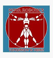 Nova Robotics - Tomorrow Is Here! Photographic Print