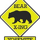 YOSEMITE NATIONAL PARK CALIFORNIA BEAR CROSSING X-ING by MyHandmadeSigns