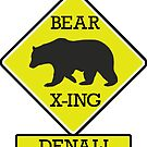 DENALI NATIONAL PARK ALASKA BEAR CROSSING X-ING by MyHandmadeSigns