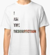 I Am The Resurrection - The Stone Roses Classic T-Shirt