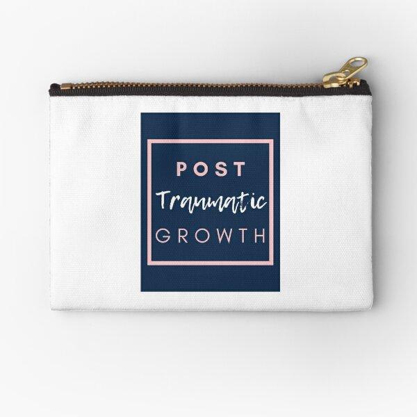 Post Traumatic Growth  Zipper Pouch