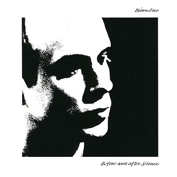 Brian Eno- Before and After Science by Miouki
