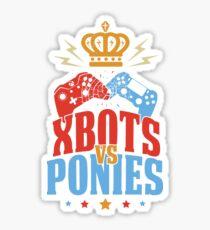 Xbots Vs Ponies Sticker