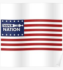 Vape Nation - Born in the U.S.A. Poster