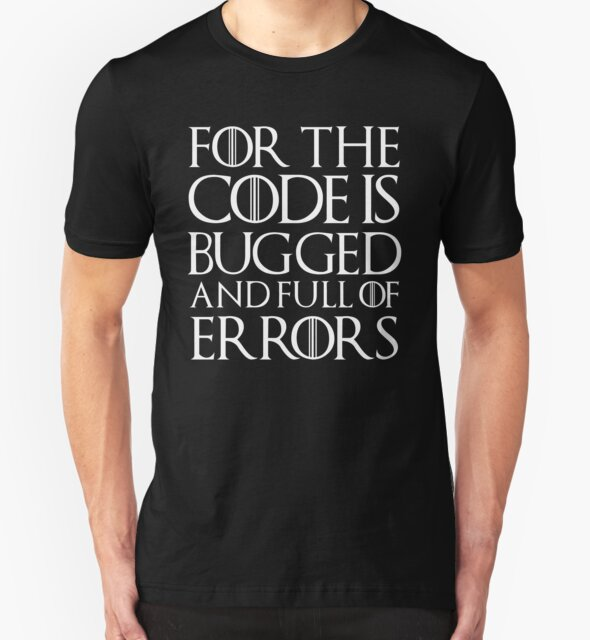 For the code is bugged and full of errors... by Herbert Shin