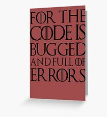 For the code is bugged and full of errors... Greeting Card