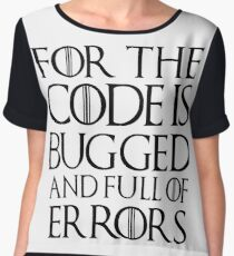 For the code is bugged and full of errors... Women's Chiffon Top