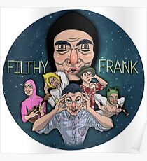 FILTHY FRANK & FRIENDS Poster