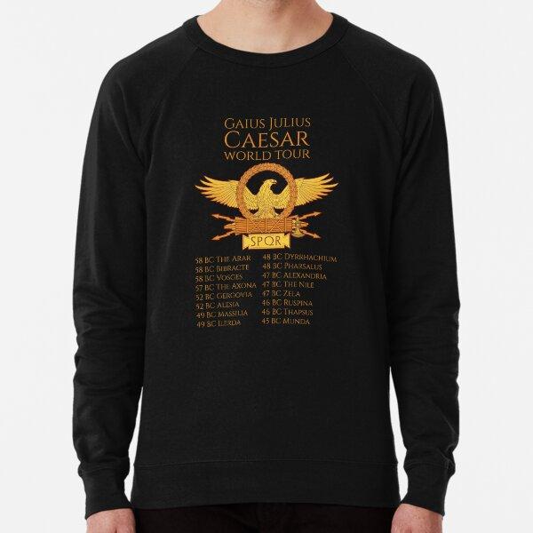 Gaius Julius Caesar World Tour - Ancient Rome SPQR Legionary Eagle Roman History Lightweight Sweatshirt