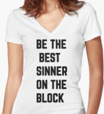 Be The Best Sinner On The Block Women's Fitted V-Neck T-Shirt