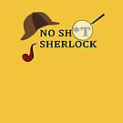 No Sh*t Sherlock by Nicholas Averre