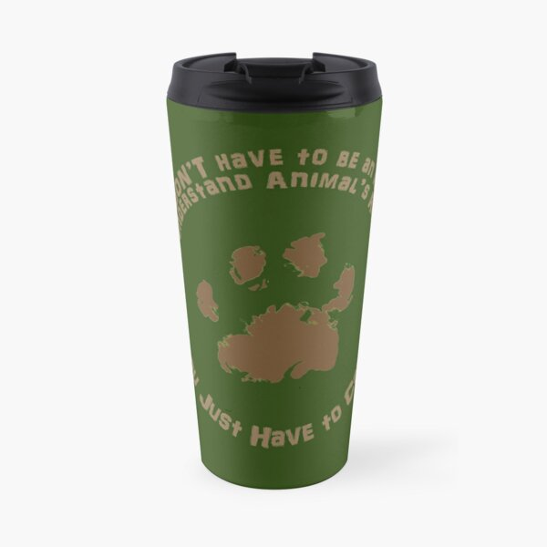 You Just Have To Care Travel Mug