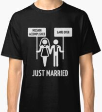 Just Married – Mission Accomplished – Game Over (White) Classic T-Shirt