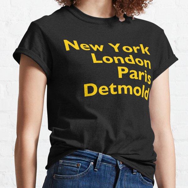 New York London Paris Detmold Classic T-Shirt