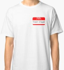 Are you Tony Stank? Classic T-Shirt