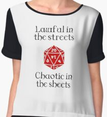 D&D - Lawful in the streets, chaotic in the sheets Women's Chiffon Top